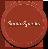 Sneha Speaks